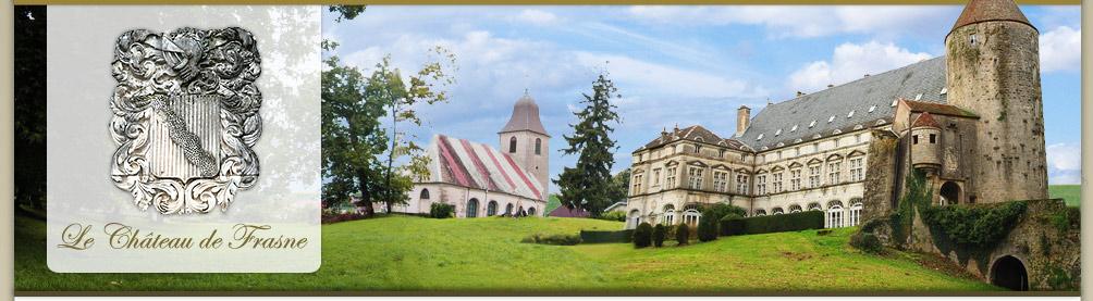 Le chateau de frasne - Le chateau des oliviers de salette ...